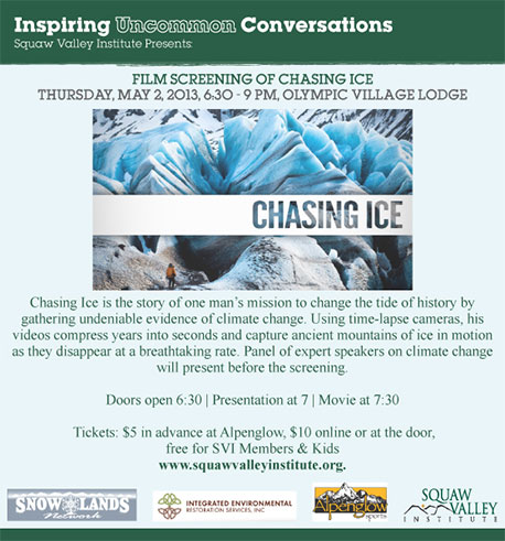 Chasing Ice Film Screening at Squaw Valley